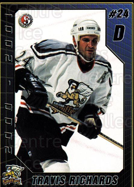 2000-01 Grand Rapids Griffins #18 Travis Richards<br/>5 In Stock - $3.00 each - <a href=https://centericecollectibles.foxycart.com/cart?name=2000-01%20Grand%20Rapids%20Griffins%20%2318%20Travis%20Richards...&price=$3.00&code=85448 class=foxycart> Buy it now! </a>