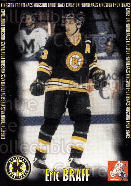 2000-01 Kingston Frontenacs #1 Eric Braff<br/>3 In Stock - $3.00 each - <a href=https://centericecollectibles.foxycart.com/cart?name=2000-01%20Kingston%20Frontenacs%20%231%20Eric%20Braff...&price=$3.00&code=85605 class=foxycart> Buy it now! </a>