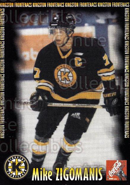 2000-01 Kingston Frontenacs #22 Michael Zigomanis<br/>7 In Stock - $3.00 each - <a href=https://centericecollectibles.foxycart.com/cart?name=2000-01%20Kingston%20Frontenacs%20%2322%20Michael%20Zigoman...&price=$3.00&code=85620 class=foxycart> Buy it now! </a>