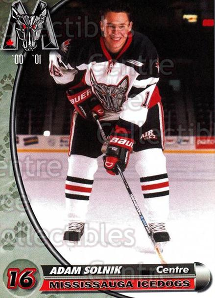 2000-01 Mississauga Ice Dogs #20 Adam Solnik<br/>4 In Stock - $3.00 each - <a href=https://centericecollectibles.foxycart.com/cart?name=2000-01%20Mississauga%20Ice%20Dogs%20%2320%20Adam%20Solnik...&quantity_max=4&price=$3.00&code=85796 class=foxycart> Buy it now! </a>