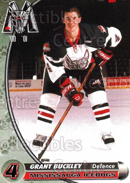 2000-01 Mississauga Ice Dogs #2 Grant Buckley<br/>9 In Stock - $3.00 each - <a href=https://centericecollectibles.foxycart.com/cart?name=2000-01%20Mississauga%20Ice%20Dogs%20%232%20Grant%20Buckley...&quantity_max=9&price=$3.00&code=85804 class=foxycart> Buy it now! </a>
