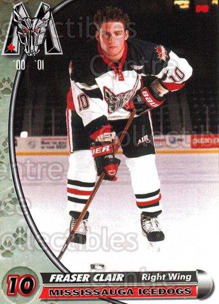 2000-01 Mississauga Ice Dogs #5 Fraser Clair<br/>7 In Stock - $3.00 each - <a href=https://centericecollectibles.foxycart.com/cart?name=2000-01%20Mississauga%20Ice%20Dogs%20%235%20Fraser%20Clair...&quantity_max=7&price=$3.00&code=85807 class=foxycart> Buy it now! </a>
