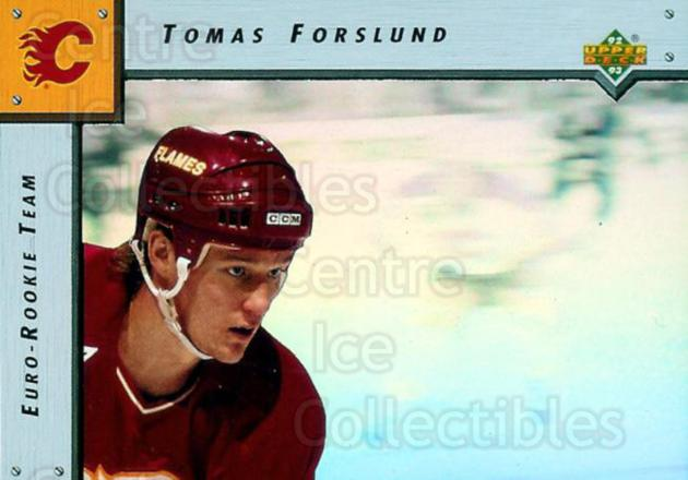 1992-93 Upper Deck Euro Rookie Team #6 Tomas Forslund<br/>17 In Stock - $2.00 each - <a href=https://centericecollectibles.foxycart.com/cart?name=1992-93%20Upper%20Deck%20Euro%20Rookie%20Team%20%236%20Tomas%20Forslund...&price=$2.00&code=8586 class=foxycart> Buy it now! </a>