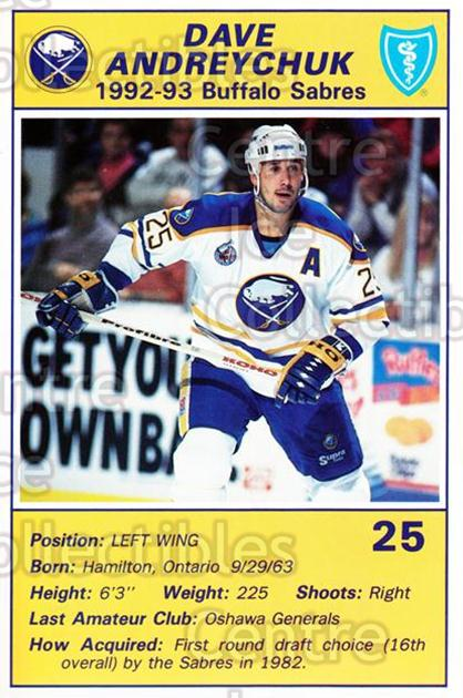 1992-93 Buffalo Sabres Blue Shield #1 Dave Andreychuk<br/>5 In Stock - $3.00 each - <a href=https://centericecollectibles.foxycart.com/cart?name=1992-93%20Buffalo%20Sabres%20Blue%20Shield%20%231%20Dave%20Andreychuk...&quantity_max=5&price=$3.00&code=8650 class=foxycart> Buy it now! </a>