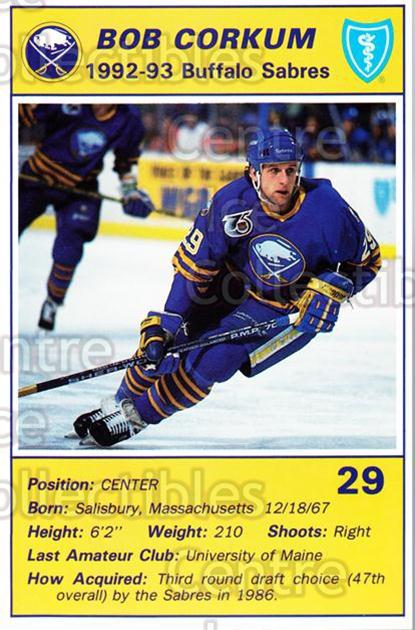 1992-93 Buffalo Sabres Blue Shield #4 Bob Corkum<br/>5 In Stock - $3.00 each - <a href=https://centericecollectibles.foxycart.com/cart?name=1992-93%20Buffalo%20Sabres%20Blue%20Shield%20%234%20Bob%20Corkum...&quantity_max=5&price=$3.00&code=8669 class=foxycart> Buy it now! </a>
