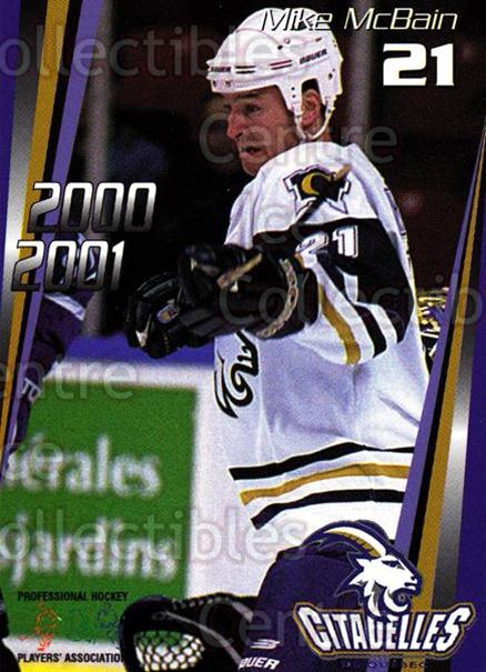 2000-01 Quebec Citadelles #8 Mike McBain<br/>3 In Stock - $3.00 each - <a href=https://centericecollectibles.foxycart.com/cart?name=2000-01%20Quebec%20Citadelles%20%238%20Mike%20McBain...&quantity_max=3&price=$3.00&code=87196 class=foxycart> Buy it now! </a>