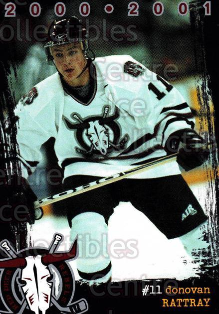 2000-01 Red Deer Rebels #14 Donovan Rattray<br/>5 In Stock - $3.00 each - <a href=https://centericecollectibles.foxycart.com/cart?name=2000-01%20Red%20Deer%20Rebels%20%2314%20Donovan%20Rattray...&price=$3.00&code=87223 class=foxycart> Buy it now! </a>