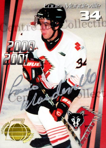 2000-01 Rouyn-Noranda Huskies Autographed #17 Louis Mandeville<br/>3 In Stock - $5.00 each - <a href=https://centericecollectibles.foxycart.com/cart?name=2000-01%20Rouyn-Noranda%20Huskies%20Autographed%20%2317%20Louis%20Mandevill...&quantity_max=3&price=$5.00&code=87520 class=foxycart> Buy it now! </a>