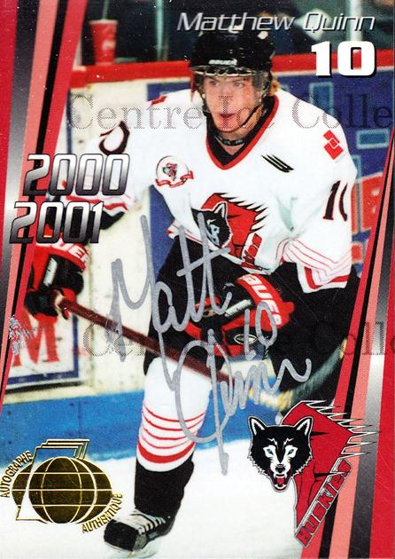 2000-01 Rouyn-Noranda Huskies Autographed #3 Matthew Quinn<br/>3 In Stock - $5.00 each - <a href=https://centericecollectibles.foxycart.com/cart?name=2000-01%20Rouyn-Noranda%20Huskies%20Autographed%20%233%20Matthew%20Quinn...&quantity_max=3&price=$5.00&code=87531 class=foxycart> Buy it now! </a>