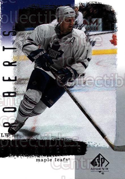 2000-01 SP Authentic #84 Gary Roberts<br/>5 In Stock - $1.00 each - <a href=https://centericecollectibles.foxycart.com/cart?name=2000-01%20SP%20Authentic%20%2384%20Gary%20Roberts...&quantity_max=5&price=$1.00&code=87880 class=foxycart> Buy it now! </a>