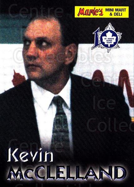2000-01 St. Johns Maple Leafs #17 Kevin McClelland<br/>2 In Stock - $3.00 each - <a href=https://centericecollectibles.foxycart.com/cart?name=2000-01%20St.%20Johns%20Maple%20Leafs%20%2317%20Kevin%20McClellan...&quantity_max=2&price=$3.00&code=88166 class=foxycart> Buy it now! </a>