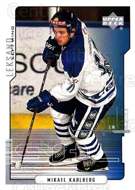 2000-01 Swedish Upper Deck #118 Mikael Karlberg<br/>8 In Stock - $2.00 each - <a href=https://centericecollectibles.foxycart.com/cart?name=2000-01%20Swedish%20Upper%20Deck%20%23118%20Mikael%20Karlberg...&quantity_max=8&price=$2.00&code=88409 class=foxycart> Buy it now! </a>