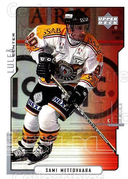 2000-01 Swedish Upper Deck #134 Sami Mettovaara<br/>5 In Stock - $2.00 each - <a href=https://centericecollectibles.foxycart.com/cart?name=2000-01%20Swedish%20Upper%20Deck%20%23134%20Sami%20Mettovaara...&quantity_max=5&price=$2.00&code=88426 class=foxycart> Buy it now! </a>