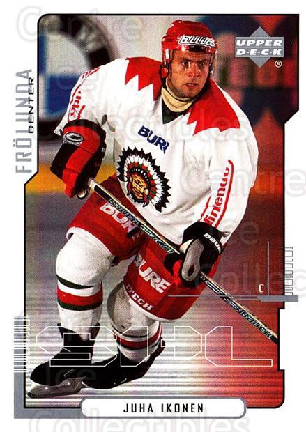 2000-01 Swedish Upper Deck #69 Juha Ikonen<br/>6 In Stock - $2.00 each - <a href=https://centericecollectibles.foxycart.com/cart?name=2000-01%20Swedish%20Upper%20Deck%20%2369%20Juha%20Ikonen...&quantity_max=6&price=$2.00&code=88543 class=foxycart> Buy it now! </a>