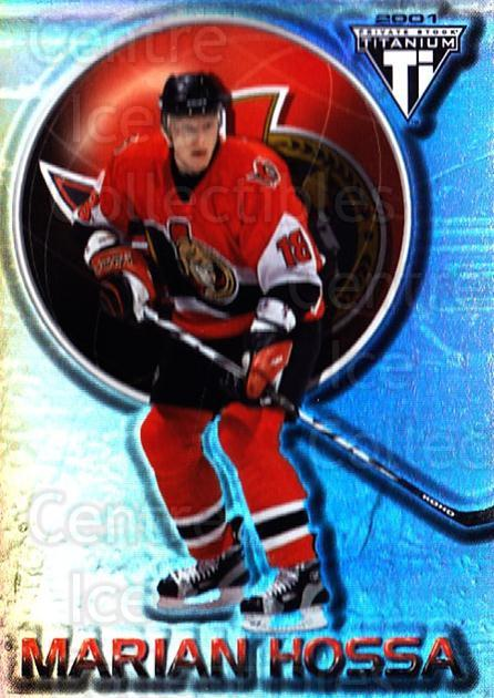 2000-01 Titanium #65 Marian Hossa<br/>4 In Stock - $1.00 each - <a href=https://centericecollectibles.foxycart.com/cart?name=2000-01%20Titanium%20%2365%20Marian%20Hossa...&quantity_max=4&price=$1.00&code=88811 class=foxycart> Buy it now! </a>