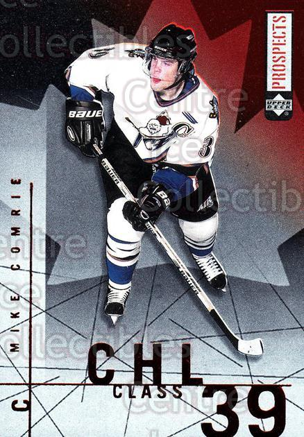 2000-01 UD CHL Prospects CHL Class #8 Mike Comrie<br/>7 In Stock - $2.00 each - <a href=https://centericecollectibles.foxycart.com/cart?name=2000-01%20UD%20CHL%20Prospects%20CHL%20Class%20%238%20Mike%20Comrie...&quantity_max=7&price=$2.00&code=89720 class=foxycart> Buy it now! </a>
