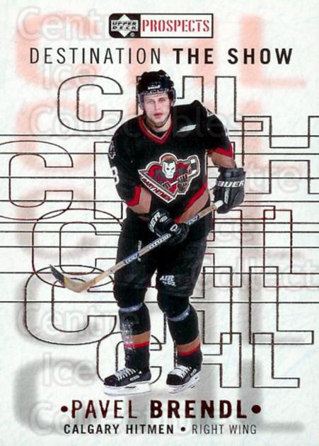 2000-01 UD CHL Prospects Destination the Show #3 Pavel Brendl<br/>2 In Stock - $2.00 each - <a href=https://centericecollectibles.foxycart.com/cart?name=2000-01%20UD%20CHL%20Prospects%20Destination%20the%20Show%20%233%20Pavel%20Brendl...&quantity_max=2&price=$2.00&code=89723 class=foxycart> Buy it now! </a>
