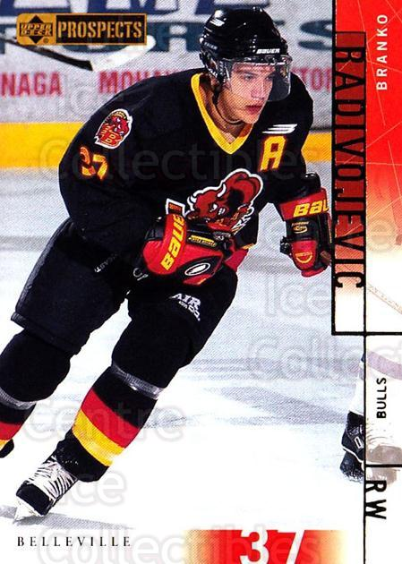 2000-01 UD CHL Prospects #44 Branko Radivojevic<br/>11 In Stock - $1.00 each - <a href=https://centericecollectibles.foxycart.com/cart?name=2000-01%20UD%20CHL%20Prospects%20%2344%20Branko%20Radivoje...&price=$1.00&code=89778 class=foxycart> Buy it now! </a>