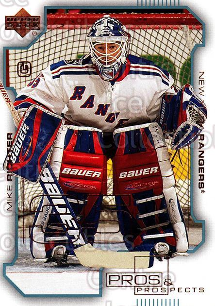 2000-01 UD Pros and Prospects #57 Mike Richter<br/>10 In Stock - $1.00 each - <a href=https://centericecollectibles.foxycart.com/cart?name=2000-01%20UD%20Pros%20and%20Prospects%20%2357%20Mike%20Richter...&quantity_max=10&price=$1.00&code=90069 class=foxycart> Buy it now! </a>