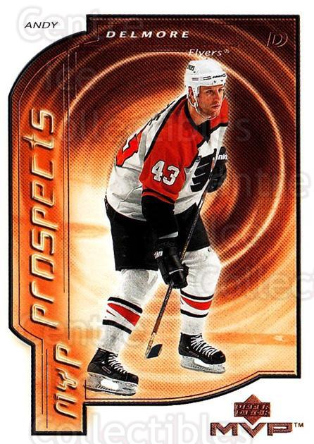 2000-01 Upper Deck MVP #201 Andy Delmore<br/>3 In Stock - $1.00 each - <a href=https://centericecollectibles.foxycart.com/cart?name=2000-01%20Upper%20Deck%20MVP%20%23201%20Andy%20Delmore...&quantity_max=3&price=$1.00&code=90992 class=foxycart> Buy it now! </a>
