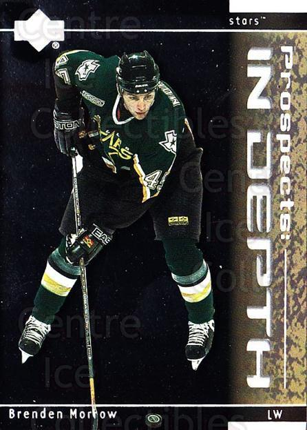 2000-01 Upper Deck Prospects In Depth #4 Brenden Morrow<br/>4 In Stock - $2.00 each - <a href=https://centericecollectibles.foxycart.com/cart?name=2000-01%20Upper%20Deck%20Prospects%20In%20Depth%20%234%20Brenden%20Morrow...&quantity_max=4&price=$2.00&code=91044 class=foxycart> Buy it now! </a>