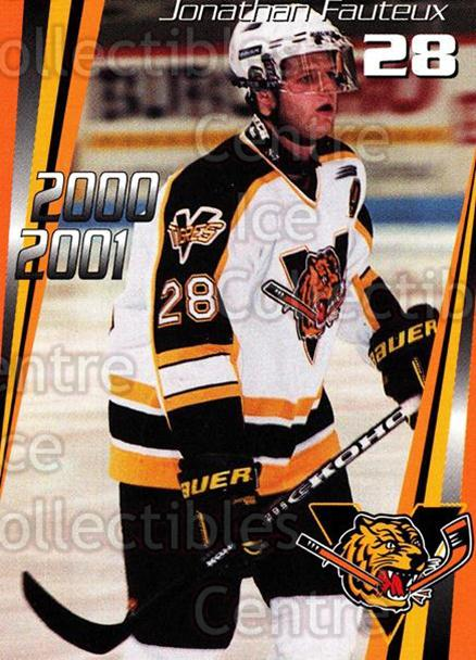 2000-01 Victoriaville Tigres #13 Jonathan Fauteux<br/>5 In Stock - $3.00 each - <a href=https://centericecollectibles.foxycart.com/cart?name=2000-01%20Victoriaville%20Tigres%20%2313%20Jonathan%20Fauteu...&quantity_max=5&price=$3.00&code=91673 class=foxycart> Buy it now! </a>
