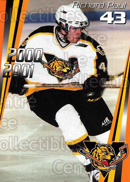 2000-01 Victoriaville Tigres #17 Richard Paul<br/>5 In Stock - $3.00 each - <a href=https://centericecollectibles.foxycart.com/cart?name=2000-01%20Victoriaville%20Tigres%20%2317%20Richard%20Paul...&quantity_max=5&price=$3.00&code=91677 class=foxycart> Buy it now! </a>
