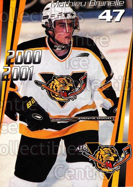 2000-01 Victoriaville Tigres #20 Mathieu Brunelle<br/>5 In Stock - $3.00 each - <a href=https://centericecollectibles.foxycart.com/cart?name=2000-01%20Victoriaville%20Tigres%20%2320%20Mathieu%20Brunell...&quantity_max=5&price=$3.00&code=91681 class=foxycart> Buy it now! </a>