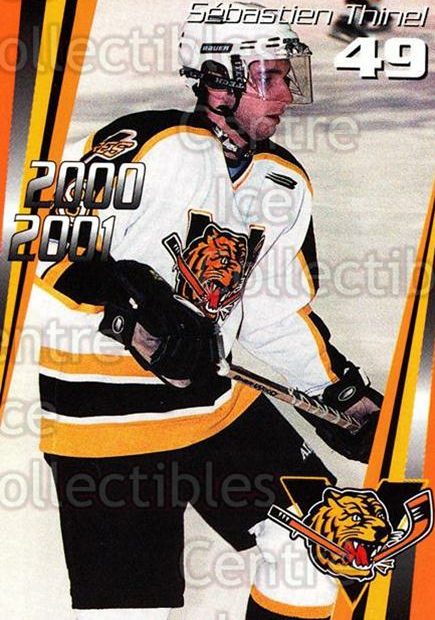 2000-01 Victoriaville Tigres #22 Sebastien Thinel<br/>2 In Stock - $3.00 each - <a href=https://centericecollectibles.foxycart.com/cart?name=2000-01%20Victoriaville%20Tigres%20%2322%20Sebastien%20Thine...&quantity_max=2&price=$3.00&code=91683 class=foxycart> Buy it now! </a>