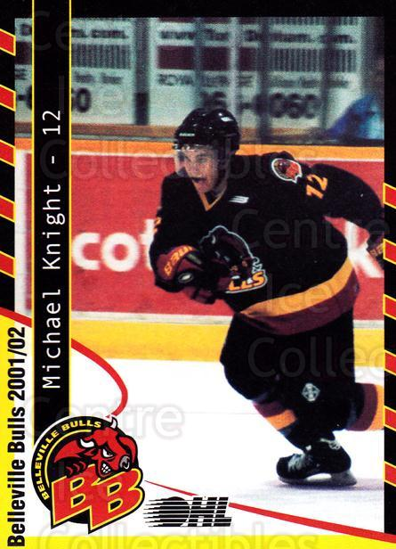 2001-02 Belleville Bulls #13 Michael Knight<br/>2 In Stock - $3.00 each - <a href=https://centericecollectibles.foxycart.com/cart?name=2001-02%20Belleville%20Bulls%20%2313%20Michael%20Knight...&price=$3.00&code=92554 class=foxycart> Buy it now! </a>