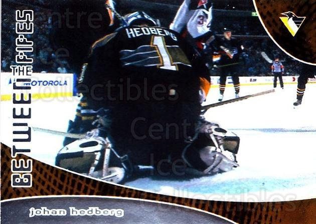 2001-02 Between the Pipes #107 Johan Hedberg<br/>7 In Stock - $1.00 each - <a href=https://centericecollectibles.foxycart.com/cart?name=2001-02%20Between%20the%20Pipes%20%23107%20Johan%20Hedberg...&quantity_max=7&price=$1.00&code=92600 class=foxycart> Buy it now! </a>
