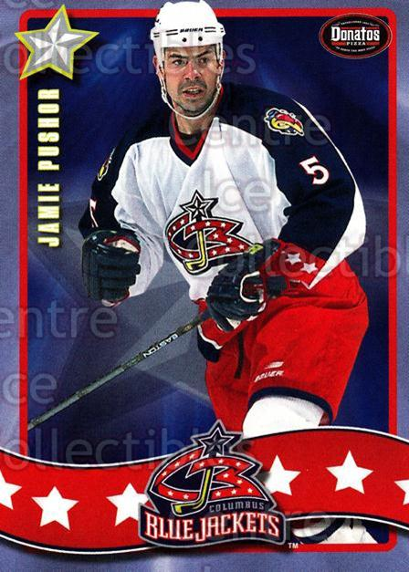 2001-02 Columbus Blue Jackets Donatos Pizza #23 Jamie Pushor<br/>9 In Stock - $3.00 each - <a href=https://centericecollectibles.foxycart.com/cart?name=2001-02%20Columbus%20Blue%20Jackets%20Donatos%20Pizza%20%2323%20Jamie%20Pushor...&quantity_max=9&price=$3.00&code=92748 class=foxycart> Buy it now! </a>
