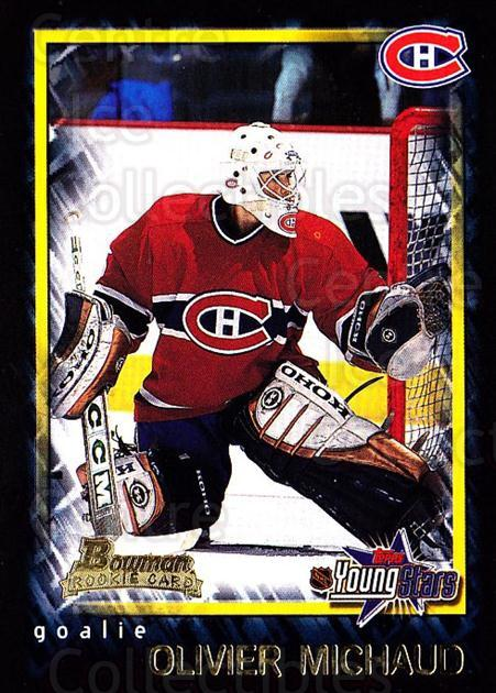 2001-02 Bowman YoungStars #115 Olivier Michaud<br/>7 In Stock - $1.00 each - <a href=https://centericecollectibles.foxycart.com/cart?name=2001-02%20Bowman%20YoungStars%20%23115%20Olivier%20Michaud...&quantity_max=7&price=$1.00&code=92890 class=foxycart> Buy it now! </a>