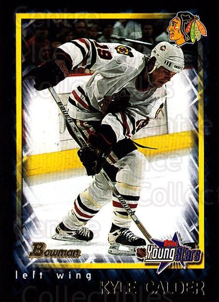 2001-02 Bowman YoungStars #149 Kyle Calder<br/>8 In Stock - $1.00 each - <a href=https://centericecollectibles.foxycart.com/cart?name=2001-02%20Bowman%20YoungStars%20%23149%20Kyle%20Calder...&quantity_max=8&price=$1.00&code=92926 class=foxycart> Buy it now! </a>