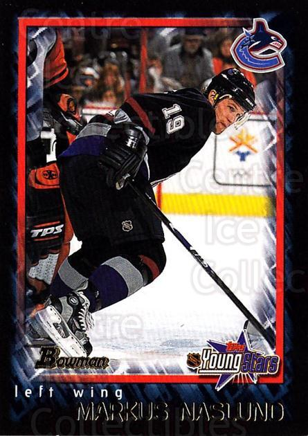 2001-02 Bowman YoungStars #18 Markus Naslund<br/>11 In Stock - $1.00 each - <a href=https://centericecollectibles.foxycart.com/cart?name=2001-02%20Bowman%20YoungStars%20%2318%20Markus%20Naslund...&quantity_max=11&price=$1.00&code=92943 class=foxycart> Buy it now! </a>