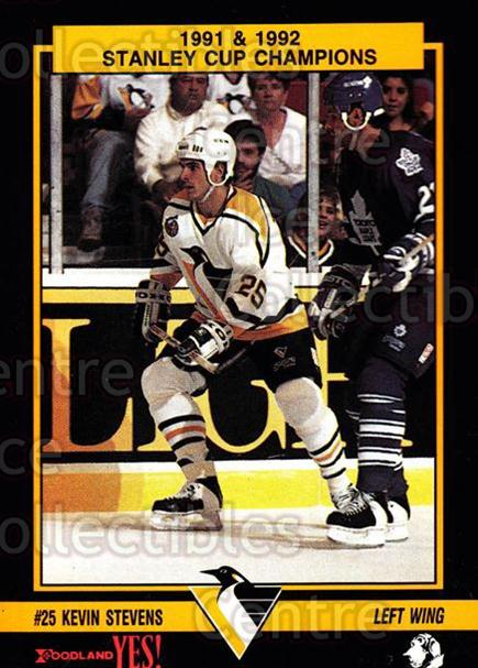 1992-93 Pittsburgh Penguins Foodland #15 Kevin Stevens<br/>1 In Stock - $3.00 each - <a href=https://centericecollectibles.foxycart.com/cart?name=1992-93%20Pittsburgh%20Penguins%20Foodland%20%2315%20Kevin%20Stevens...&quantity_max=1&price=$3.00&code=9298 class=foxycart> Buy it now! </a>