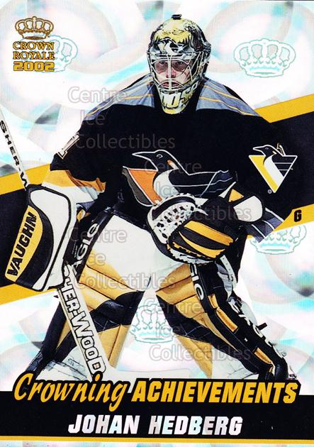 2001-02 Crown Royale Crowning Achievement #10 Johan Hedberg<br/>3 In Stock - $3.00 each - <a href=https://centericecollectibles.foxycart.com/cart?name=2001-02%20Crown%20Royale%20Crowning%20Achievement%20%2310%20Johan%20Hedberg...&quantity_max=3&price=$3.00&code=93111 class=foxycart> Buy it now! </a>