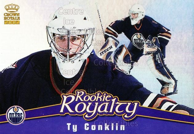 2001-02 Crown Royale Rookie Royalty #9 Ty Conklin<br/>1 In Stock - $2.00 each - <a href=https://centericecollectibles.foxycart.com/cart?name=2001-02%20Crown%20Royale%20Rookie%20Royalty%20%239%20Ty%20Conklin...&quantity_max=1&price=$2.00&code=93252 class=foxycart> Buy it now! </a>