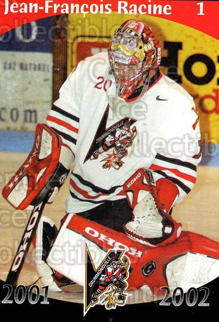 2001-02 Drummondville Voltigeurs #1 Jean-Francois Racine<br/>2 In Stock - $3.00 each - <a href=https://centericecollectibles.foxycart.com/cart?name=2001-02%20Drummondville%20Voltigeurs%20%231%20Jean-Francois%20R...&price=$3.00&code=93621 class=foxycart> Buy it now! </a>