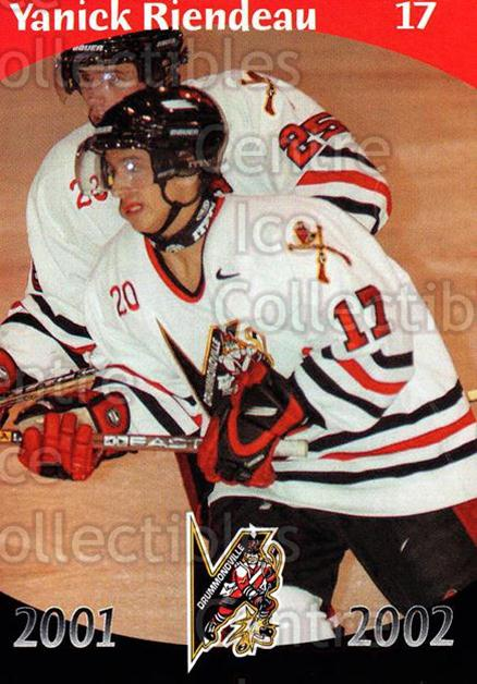2001-02 Drummondville Voltigeurs #12 Yanick Riendeau<br/>7 In Stock - $3.00 each - <a href=https://centericecollectibles.foxycart.com/cart?name=2001-02%20Drummondville%20Voltigeurs%20%2312%20Yanick%20Riendeau...&price=$3.00&code=93624 class=foxycart> Buy it now! </a>