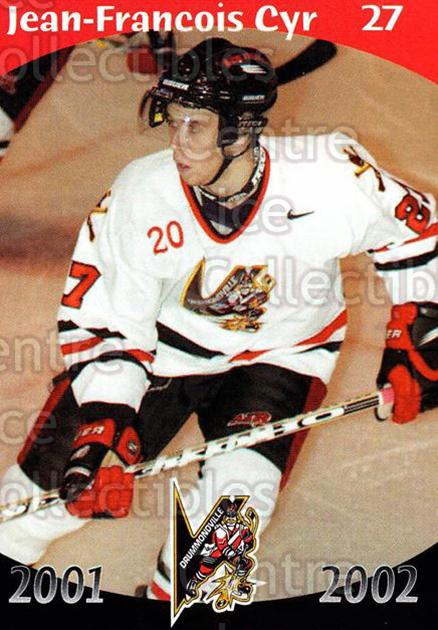 2001-02 Drummondville Voltigeurs #18 Jean-Francois Cyr<br/>7 In Stock - $3.00 each - <a href=https://centericecollectibles.foxycart.com/cart?name=2001-02%20Drummondville%20Voltigeurs%20%2318%20Jean-Francois%20C...&price=$3.00&code=93630 class=foxycart> Buy it now! </a>