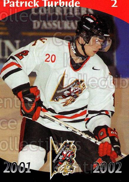 2001-02 Drummondville Voltigeurs #2 Patrick Turbide<br/>2 In Stock - $3.00 each - <a href=https://centericecollectibles.foxycart.com/cart?name=2001-02%20Drummondville%20Voltigeurs%20%232%20Patrick%20Turbide...&price=$3.00&code=93632 class=foxycart> Buy it now! </a>