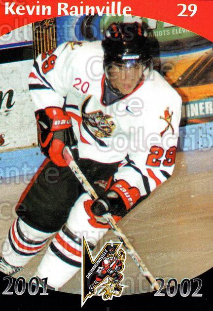 2001-02 Drummondville Voltigeurs #20 Kevin Rainville<br/>7 In Stock - $3.00 each - <a href=https://centericecollectibles.foxycart.com/cart?name=2001-02%20Drummondville%20Voltigeurs%20%2320%20Kevin%20Rainville...&price=$3.00&code=93633 class=foxycart> Buy it now! </a>
