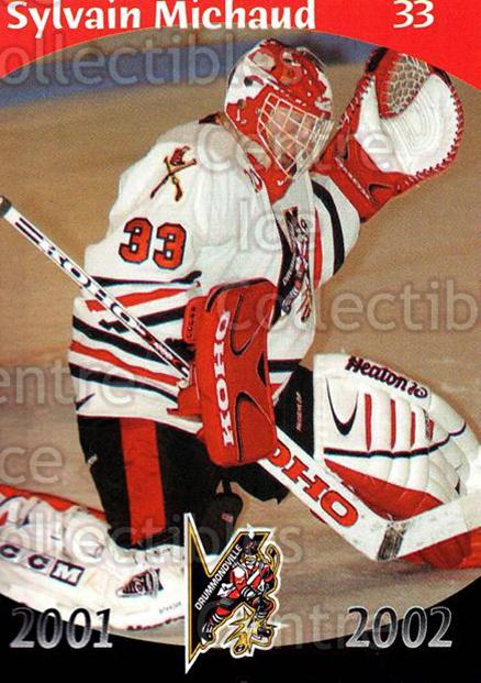 2001-02 Drummondville Voltigeurs #21 Sylvain Michaud<br/>2 In Stock - $3.00 each - <a href=https://centericecollectibles.foxycart.com/cart?name=2001-02%20Drummondville%20Voltigeurs%20%2321%20Sylvain%20Michaud...&price=$3.00&code=93634 class=foxycart> Buy it now! </a>