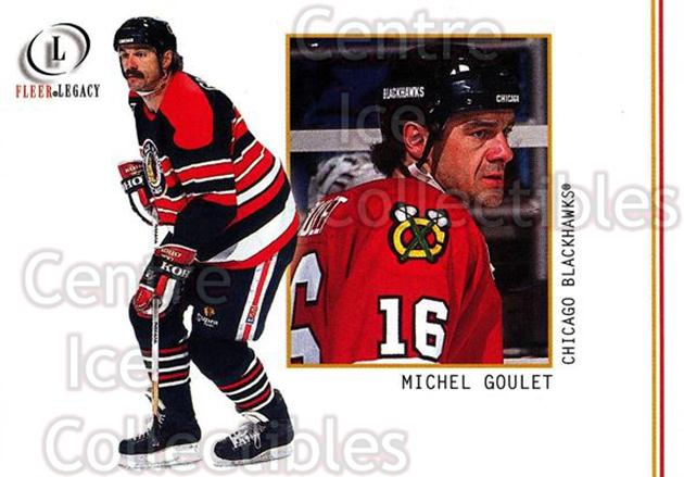 2001-02 Fleer Legacy #37 Michel Goulet<br/>10 In Stock - $1.00 each - <a href=https://centericecollectibles.foxycart.com/cart?name=2001-02%20Fleer%20Legacy%20%2337%20Michel%20Goulet...&quantity_max=10&price=$1.00&code=93841 class=foxycart> Buy it now! </a>