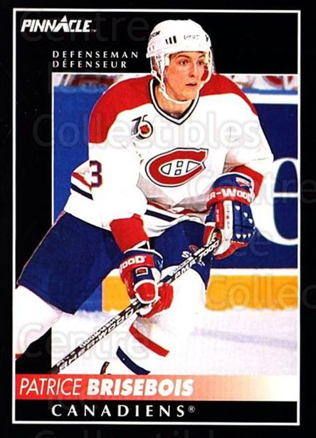 1992-93 Pinnacle Canadian #153 Patrice Brisebois<br/>4 In Stock - $1.00 each - <a href=https://centericecollectibles.foxycart.com/cart?name=1992-93%20Pinnacle%20Canadian%20%23153%20Patrice%20Brisebo...&quantity_max=4&price=$1.00&code=9389 class=foxycart> Buy it now! </a>