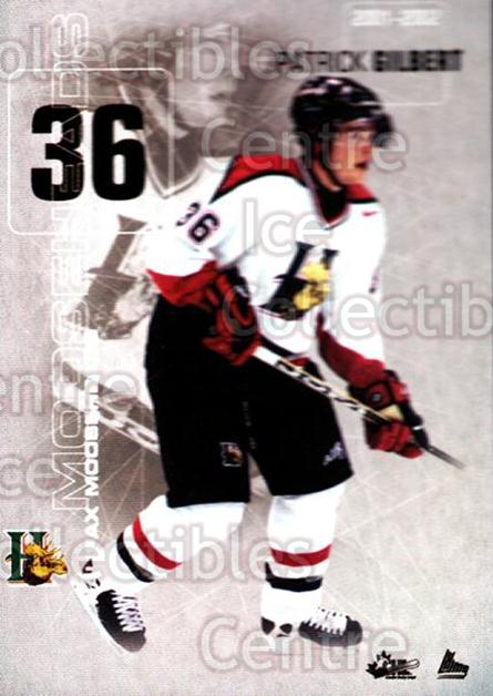 2001-02 Halifax Mooseheads #8 Patrick Gilbert<br/>12 In Stock - $3.00 each - <a href=https://centericecollectibles.foxycart.com/cart?name=2001-02%20Halifax%20Mooseheads%20%238%20Patrick%20Gilbert...&quantity_max=12&price=$3.00&code=94206 class=foxycart> Buy it now! </a>
