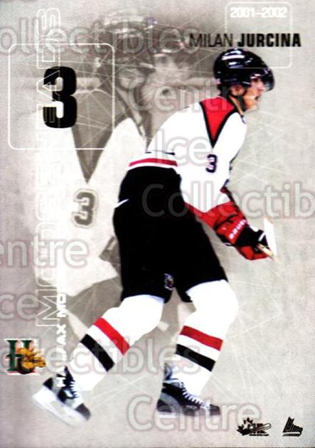 2001-02 Halifax Mooseheads #11 Milan Jurcina<br/>1 In Stock - $3.00 each - <a href=https://centericecollectibles.foxycart.com/cart?name=2001-02%20Halifax%20Mooseheads%20%2311%20Milan%20Jurcina...&quantity_max=1&price=$3.00&code=94216 class=foxycart> Buy it now! </a>