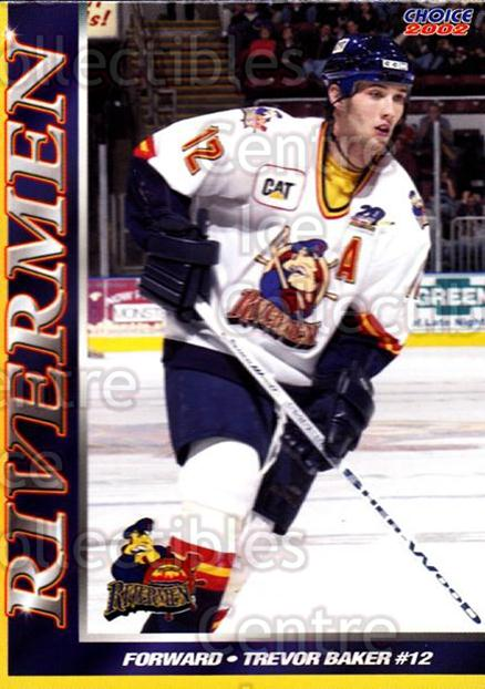 2001-02 Peoria Rivermen #8 Trevor Baker<br/>9 In Stock - $3.00 each - <a href=https://centericecollectibles.foxycart.com/cart?name=2001-02%20Peoria%20Rivermen%20%238%20Trevor%20Baker...&price=$3.00&code=95924 class=foxycart> Buy it now! </a>