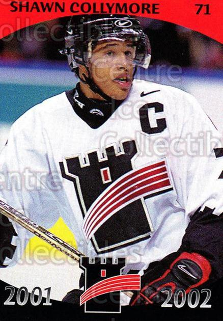 2001-02 Quebec Remparts #20 Shawn Collymore<br/>3 In Stock - $3.00 each - <a href=https://centericecollectibles.foxycart.com/cart?name=2001-02%20Quebec%20Remparts%20%2320%20Shawn%20Collymore...&price=$3.00&code=96199 class=foxycart> Buy it now! </a>